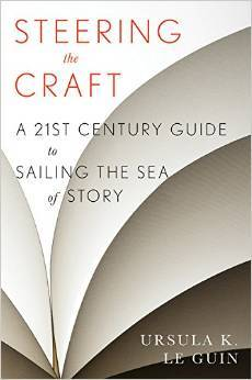 Steering the Craft - Ursula K. Le Guin - 2015 edition