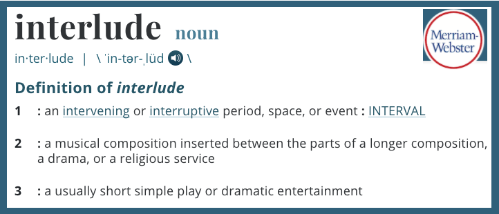 Definition of the word Interlude